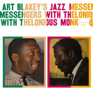 Art Blakey & The Jazz Messengers With Thelonious Monk - Art Blakey's Jazz Messengers with Thelonious Monk