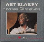 Art Blakey & The Jazz Messengers - Art Blakey with the Original Jazz Messengers