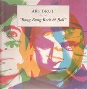 Art Brut - Bang Bang Rock & Roll