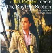 Art Pepper - ...Meets the Rhythm Section