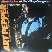 Art Pepper - More For Les - At The Village Vanguard, Vol. 4
