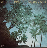Art Pepper - Landscape - Art Pepper Live In Tokyo '79