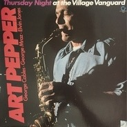 Art Pepper - Thursday Night at the Village Vanguard