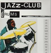 Art Blakey, Elvin Jones, Max Roach... - Jazz-Club • Drums