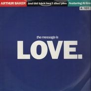 Arthur Baker And The Backbeat Disciples featuring Al Green - The Message Is Love