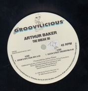 Arthur Baker - The Break '98