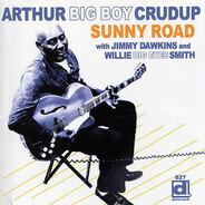 Arthur 'Big Boy' Crudup with Jimmy Dawkins and Willie Smith - Sunny Road