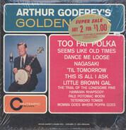 Arthur Godfrey - Arthur Godfrey's Golden Hits