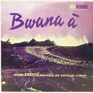 Arthur Lyman - Bwana À