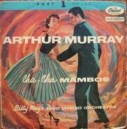 Arthur Murray , Billy May's Rico Mambo Orchestra - Cha-Cha Mambos Part 1