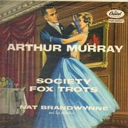 Arthur Murray - Society Fox Trots: Nat Brandywine And His Orchestra