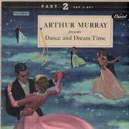 Arthur Murray - Dance And Dream Time Part 2