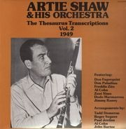 Artie Shaw & His Orchestra - The Thesaurus Transcriptions Vol. 2 - 1949