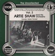 Artie Shaw & His Orchestra - The Uncollected Vol. 2 - 1938