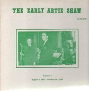 Artie Shaw - The Early Artie Shaw Volume 4