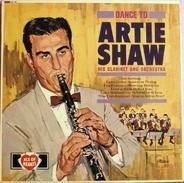 Artie Shaw And His Orchestra - Dance To Artie Shaw And His Orchestra