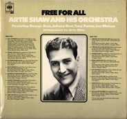 Artie Shaw And His Orchestra Featuring George Arus, John Best, Tony Pastor And Leo Watson - Free For All