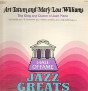 Art Tatum And Mary Lou Williams - The King And Queen Of Jazz Piano