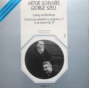 Ludwig van Beethoven/ Artur Schnabel , George Szell - Concerto Per Pianoforte E Orchestra N. 3 In Do Minore Op. 37