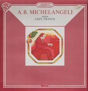Arturo Benedetti Michelangeli - Liszt: Totentanz & Concerto per Piano e Orch. / Franck: Variazioni Sinfoniche per Pianoforte e Orch.