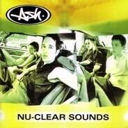 Ash - Nu-Clear Sounds (Ltd.ed.)