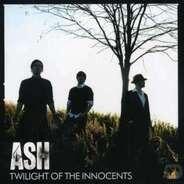 Ash - Twilight of the Innocents