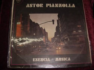 Astor Piazzolla - Esencia + Musica