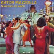 Astor Piazzolla - Tanguedia De Amor