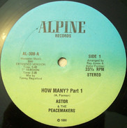 Astor & The Peacemakers - How Many?