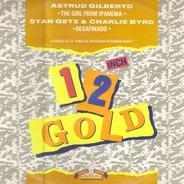 Astrud Gilberto / Stan Getz & Charlie Byrd - The Girl From Ipanema / Desafinado
