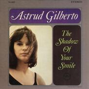 Astrud Gilberto - The Shadow of Your Smile
