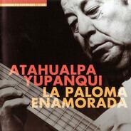 Atahualpa Yupanqui - La Paloma Enamorada