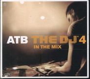 Atb - The DJ'4 - In The Mix