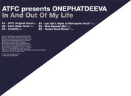 ATFC Presents OnePhatDeeva - In And Out Of My Life
