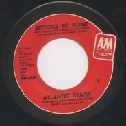 Atlantic Starr - Second To None / I Want Your Love