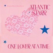Atlantic Starr - One Lover At A Time