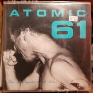 Atomic 61 - Rip