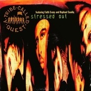 A Tribe Called Quest - Stressed Out / 1nce Again
