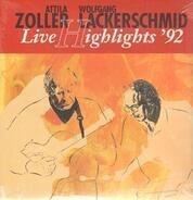 Attila Zoller & Wolfgang Lackerschmid - Live Highlights '92