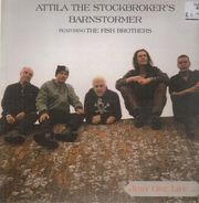 Attila The Stockbroker, The Fish Brothers - Just One Life...