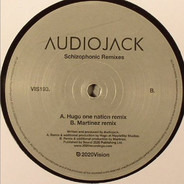 Audiojack - Schizophonic Remixes