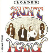 Aunt Mary - Loaded