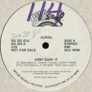 Aurra - Keep Doin' It / Nasty Disposition