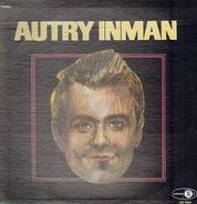 Autry Inman - Autry Inman