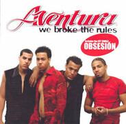 Aventura - We Broke the Rules