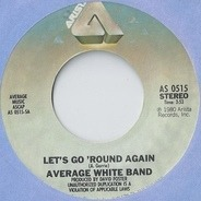 Average White Band - Let's Go Round Again