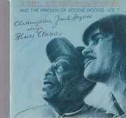 Axel Zwingenberger And The Friends Of Boogie Woogie - Vol.7 - Champion Jack Dupree Sings Blues Classics