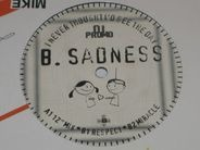 B. Sadness - I Never Thought I'd See the Day