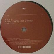 B.A.D.S. - Hous-O-Matik Hom-O-Patik (Remixes)