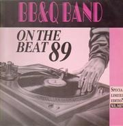 B.B. & Q. Band - On The Beat 89